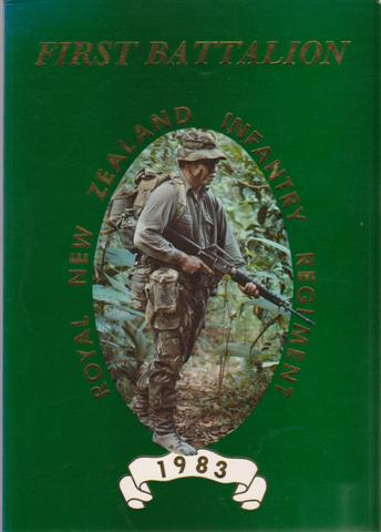 The Journal of the 1st Battalion Royal New Zealand Infantry Regiment 1983. 1RNZIR, for sale in New Zealand