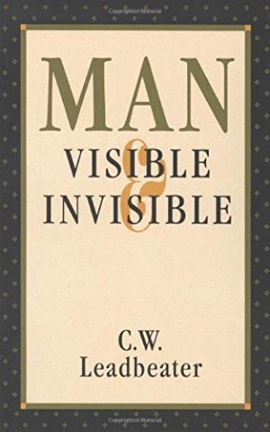 C. W. LEADBEATER, Man Visible and Invisible, for sale in New Zealand